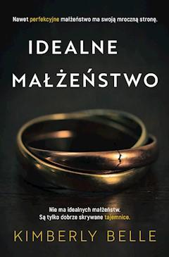 Idealne małżeństwo - Kimberly Belle - ebook