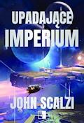 Upadające Imperium - John Scalzi - ebook