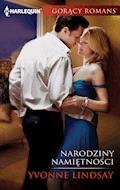 Narodziny namiętności - Yvonne Lindsay - ebook