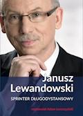 Janusz Lewandowski. Sprinter długodystansowy - Janusz Lewandowski, Adam Leszczyński - ebook