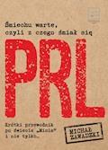 Śmiechu warte, czyli z czego śmiał się PRL - Michał Zawadzki - ebook