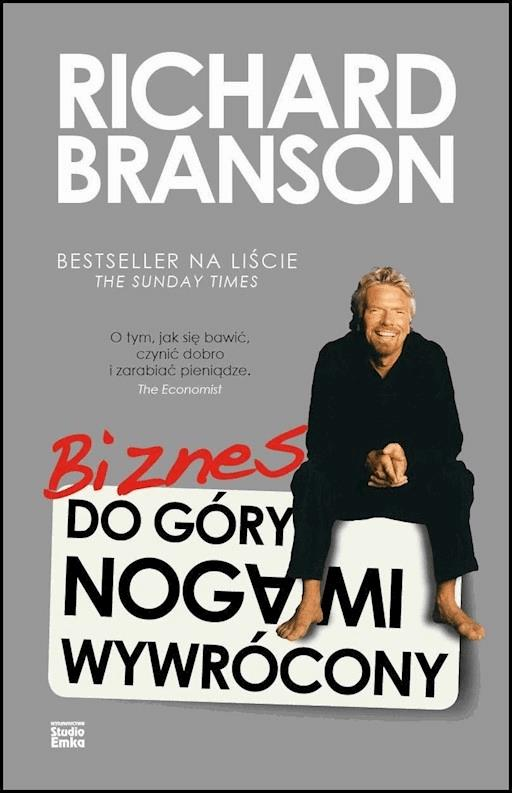 ad701a97b968ec Biznes do góry nogami wywrócony - Sir Richard Branson - ebook - Legimi  online