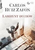 Labirynt duchów - Carlos Ruiz Zafon - ebook