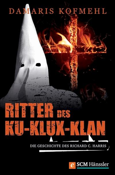 Ritter Des Ku Klux Klan Damaris Kofmehl Ebook Legimi