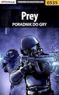 Prey - poradnik do gry - Krystian Smoszna - ebook