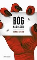 Bóg na urlopie - Tomasz Kołbus - ebook