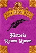 Ever After High. Historia Raven Queen - Shannon Hale - ebook
