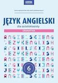 Język angielski dla szóstoklasisty. Gramatyka - Joanna Bogusławska - ebook