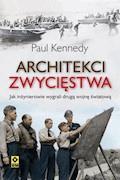 Architekci zwycięstwa - Paul Kennedy - ebook