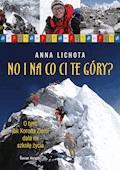 No i na co ci te góry - Anna Lichota - ebook