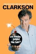 Co może pójść nie tak? - Jeremy Clarkson - ebook