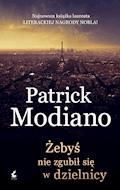 Żebys nie zgubił się w dzielnicy - Patrick Modiano - ebook