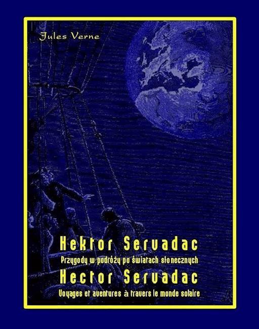 Hektor Servadac Przygody W Podróży Po światach Słonecznych