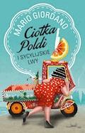 Ciotka Poldi i sycylijskie lwy - Mario Giordano - ebook