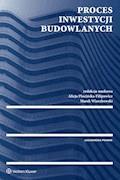 Proces inwestycji budowlanych - Arkadiusz Despot-Mładanowicz, Alicja Plucińska-Filipowicz - ebook