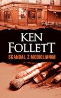 Skandal z Modiglianim - Ken Follett - ebook