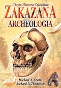 Zakazana archeologia - Michael A. Cremo, Richard L. Thomson - ebook