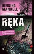 Ręka - Henning Mankell - ebook + audiobook