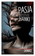 Pasja według św. Hanki - Anna Janko - ebook