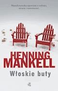 Włoskie buty - Henning Mankell - ebook + audiobook