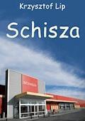 Schisza - Krzysztof Lip - ebook