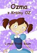 Ozma z Krainy Oz - Lyman Frank Baum - ebook