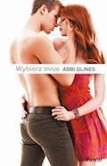 Wybierz mnie - Abbi Glines - ebook