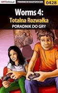 """Worms 4: Totalna Rozwałka - poradnik do gry - Łukasz """"Crash"""" Kendryna - ebook"""