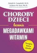 Choroby dzieci. Leczenie megadawkami witamin - Ralph K. Campbell, Andrew W. Saul - ebook
