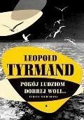 Pokój ludziom dobrej woli - Leopold Tyrmand - ebook