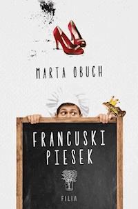 cd958ebb Francuski piesek - Marta Obuch - ebook - Legimi online