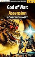 "God of War: Ascension - poradnik do gry - Robert ""ochtywzyciu"" Frąc - ebook"