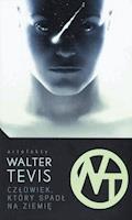 Człowiek, który spadł na ziemię - Walter Tevis - ebook