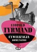 Cywilizacja komunizmu - Leopold Tyrmand - ebook