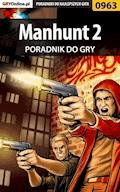 Manhunt 2 - poradnik do gry - Terrag - ebook