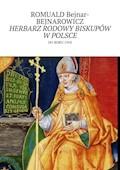 Herbarz rodowy biskupów w Polsce - Romuald Bejnar-Bejnarowicz - ebook