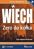 "Zero do kółka - Stefan Wiechecki ""Wiech"" - audiobook"