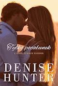 Tylko pocałunek - Denise Hunter - ebook