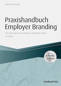 Praxishandbuch Employer Branding Inklusive Arbeitshilfen