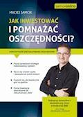 Samo Sedno - Jak inwestować i pomnażać oszczędności? - Maciej Samcik - ebook