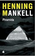 Piramida (Piramida. Część 3) - Henning Mankell - ebook