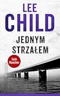 Jednym strzałem - Lee Child - ebook + audiobook