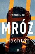 Hashtag - Remigiusz Mróz - ebook + audiobook