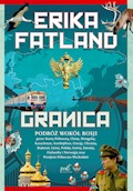 Granica - Erika Fatland - ebook