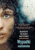 Wypadki małżeńskie - Randy Susan Meyers - ebook
