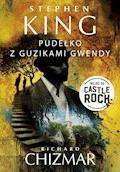 Pudełko z guzikami Gwendy. Cykl Castle Rock - Stephen King - ebook