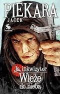 Ja, inkwizytor. Wieże do nieba - Jacek Piekara - ebook + audiobook