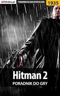 Hitman 2 Poradnik Do Gry Patrick Yxu Homa Ebook