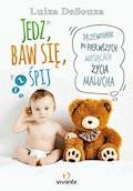 Jedz, baw się, śpij - Luiza DeSouza - ebook