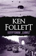 "Kryptonim ""Kawki"" - Ken Follett - ebook"